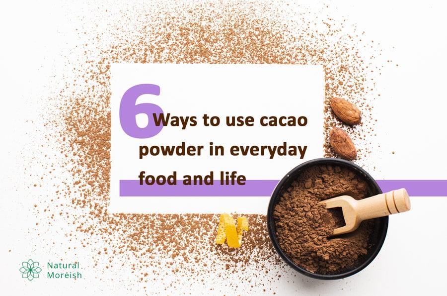 Ways to use cacao powder