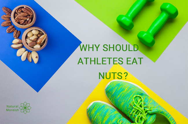 Why should athletes eat nuts?